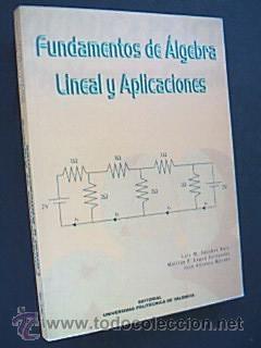 FUNDAMENTOS DE ÁLGEBRA LINEAL Y APLICACIONES. SÁNCHEZ: SÁNCHEZ RUIZ, Luis