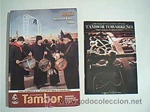 TAMBOR. Revista Informativa de la Asociación de Peñas de Tamborileros. Hellin, Semana...