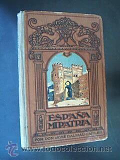 España, mi patria. Método completo de lectura.