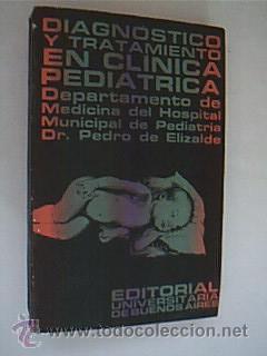 DIAGNÓSTICO Y TRATAMIENTO EN CLÍNICA PEDIÁTRICA. Departamento de Medicina del ...