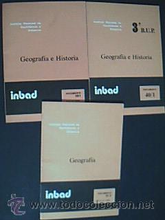 HISTORIA- GEOGRAFÍA E HISTORIA. 2º y 3º B.U.P. INBAD Instituto Nacional de ...