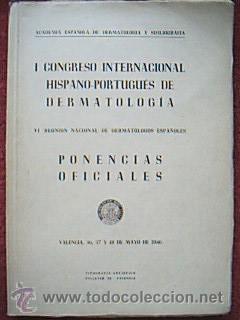 I CONGRESO INTERNACIONAL HISPANO PORTUGUÉS DE DERMATOLOGÍA. VI Reunión ...