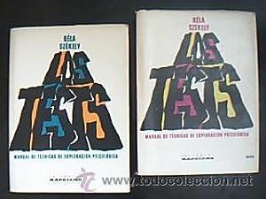 LOS TESTS. Vol. II-III. MANUAL DE TÉCNICAS DE EXPLORACIÓN PSICOLÓGICAS. Z&...