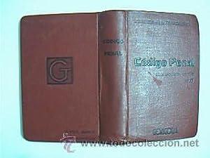 Código Penal de 18 de junio de 1870 reformado con arreglo a la Ley de Bases de 8 de ...