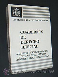 CUADERNOS DE DERECHO JUDICIAL. Salud Mental y