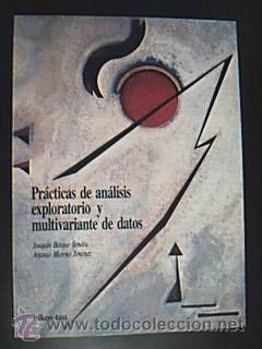 PRÁCTICAS DE ANÁLISIS EXPLORATORIO Y MULTIVARIANTE DE: BOSQUE SENDRA, Joaquín