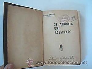 SE ANUNCIA UN ASESINATO. A murder is: CHRISTIE, Agatha