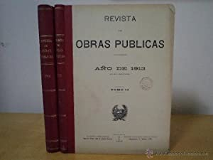 REVISTA DE OBRAS PÚBLICAS AÑO DE 1913 (LXI DE SU PUBLICACIÓN). Tomos I-II: ...