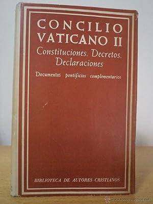 CONCILIO VATICANO II. Constituciones. Decretos. Declaraciones. Documentos pontificios ...