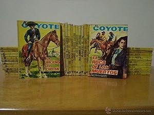 Colección de novelas EL COYOTE. Comprende los siguientes 43 títulos: El Coyote en la ...