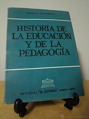 HISTORIA DE LA EDUCACIÓN Y DE LA PEDAGOGÍA. CODIGNOLA, Ernesto. Traducción ...