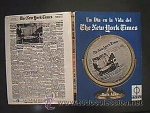 Un día en la vida del The New York Times. Ruth Adler. Editores asociados. 1973. 370 pp. + ...