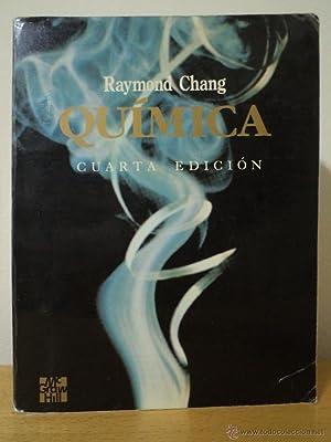 QUIMICA. CHANG, Raymond. Traducción Silvia Bello Garcés. Cuarta edición (...