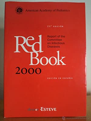 RED BOOK 2000. Report of the Committee on Infectious Diseases. VV.AA. Edición en espa&ntilde...