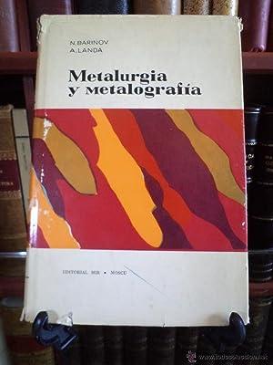 METALURGIA Y METALOGRAFÍA. N. BARINOV / A.: Detallado en la