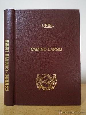 CAMINO LARGO. GIMÉNEZ URIEL, Prudencio. Ilustraciones de Antonio Arnau. Editado por el autor...