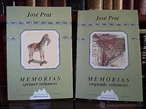 MEMORIAS. Volúmenes I-II: Obra completa. PRAT, José. Ediciones de la Diputació...