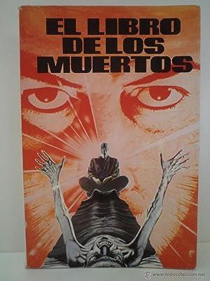 EL LIBRO DE LOS MUERTOS. Anónimo. Versión de J. Moreno. Antalbe, Barcelona, 1983. No ...