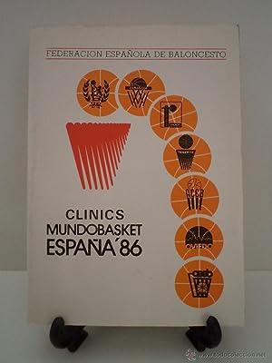 CLINICS MUNDOBASKET ESPAÑA´86. Clinic Zaragoza. Clinic Málaga. Clinic Tenerife....