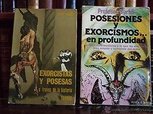 POSESIONES Y EXORCISMOS.EN PROFUNDIDAD. Profesor D´arbó. Plaza: Detallado en la