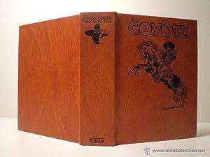 COLECCIÓN EL COYOTE. Ediciones Forum. J. Mallorquí.: Detallado en descripción.