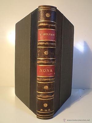 NONA. Novela póstuma. Selgas, José. Imprenta de A. Pérez Dubrull Madrid, 1883....