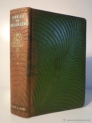 OBRAS DE SINCLAIR LEWIS. Volumen I. Gideon Planish. Los padres pródigos. Bethel Merriday. ...