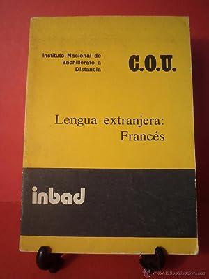 LENGUA EXTRANJERA: FRANCÉS. Instituto Nacional de Bachillerato: Detallado en descripción.
