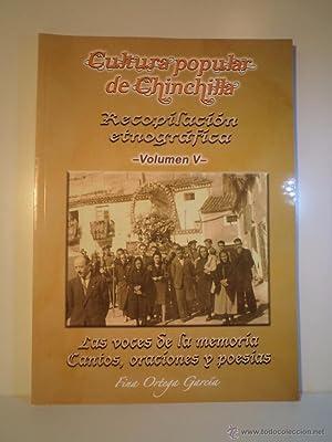 CULTURA POPULAR DE CHINCHILLA. Recopilación etnográfica. Volumen: Detallado en descripción.