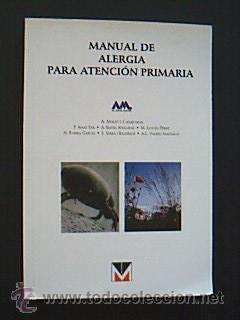 MANUAL DE ALERGIA PARA ATENCIÓN PRIMARIA.A. Malet: Detallado en descripción.