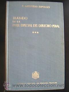 TRATADO DE LA PARTE ESPECIAL DEL DERECHO: Detallado en descripción.