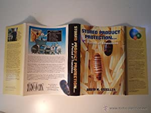 STORED PRODUCT PROTECTION¿A Period of Transition. MUELLER, David K. Insects Limited, Inc, ...