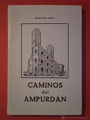 CAMINOS DEL AMPURDÁN. Aires de Sardana. SOLA, Mariano. Prólogo de D. José ...
