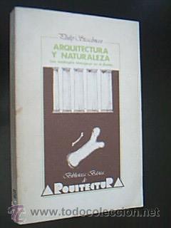ARQUITECTURA Y NATURALEZA. Las analogías biológicas en: Detallado en descripción.