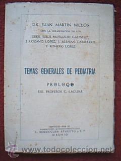 TEMAS GENERALES DE PEDIATRÍA. MARTÍN NICLÓS, Juan.: Detallado en descripción.
