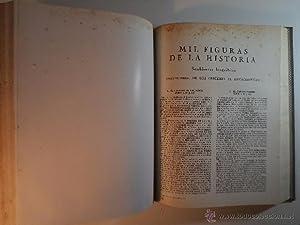 MIL FIGURAS DE LA HISTORIA. NOMBRES ILUSTRES. VIDAS FAMOSAS. Documentos iconográficos ...