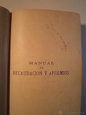 MANUAL DE RECAUDACIÓN Y APREMIOS DE TODA CLASE DE DÉBITOS POR CONTRIBUCIONES, ...