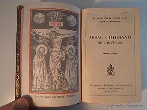 MISAL COTIDIANO DE LOS FIELES. P. GUBIANAS, Alfonso M.ª, Monje de Montserrat. Editorial Lit&...