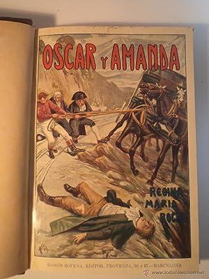 OSCAR Y AMANDA (The Children of the Abbey). TOMO II y último . ROCHE, E.M. Traducción...