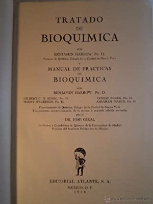 TRATADO DE BIOQUÍMICA Y MANUAL DE PRÁCTICAS DE BIOQUÍMICA. HARROW, Benjam&...