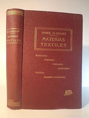 MATERIAS TEXTILES. BLANXART Y PEDRALS, Daniel. Imp.: Detallado en descripción.