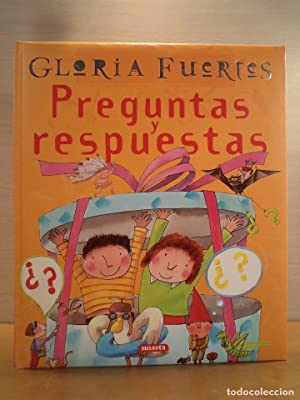 PREGUNTAS Y RESPUESTAS. FUERTES, Gloria. Ilustraciones Teresa: Detallada en la