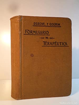 FORMULARIO DE TERAPEÚTICA Y FARMACOLOGÍA. DEBOVE, G.M.: Detallada en la