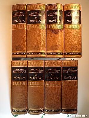 OBRAS COMPLETAS DE ZANE GREY. Novelas. Volúmenes: Detallada en la
