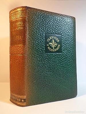 OBRAS COMPLETAS DE EMIL LUDWIG. Volumen III.: Detallada en la