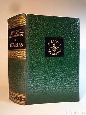 OBRAS COMPLETAS DE ZANE GREY. Novelas. Vol.: Detallada en la