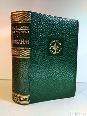 OBRAS COMPLETAS DE EMIL LUDWIG. Volumen V.: Detallada en la