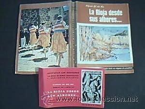 LA RIOJA DESDE SUS ALBORES. Historia de una región desde sus orígenes a la actualidad...