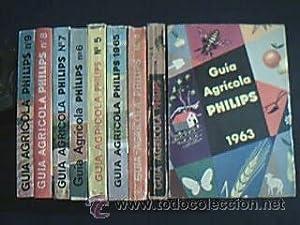 GUIA AGRÍCOLA PHILIPS. Colección con 9 ejemplares. Ed. Paraninfo. Años 1961 a ...