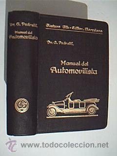 MANUAL DEL AUTOMOVILISTA. G. PEDRETTI. Editorial Guatavo Gili, Barcelona, 1932. Como nuevo: G. ...